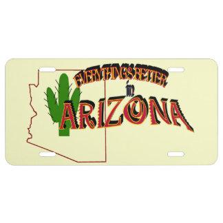 Todo es mejor en la placa de Arizona Placa De Matrícula