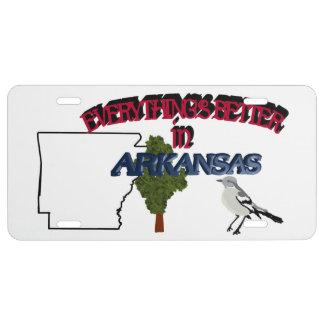 Todo es mejor en la placa de Arkansas Placa De Matrícula