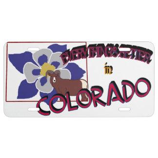 Todo es mejor en la placa de Colorado Placa De Matrícula