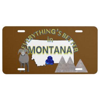 Todo es mejor en la placa de Montana Placa De Matrícula