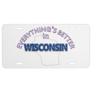 Todo es mejor en la placa de Wisconsin Placa De Matrícula