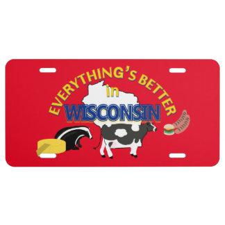 Todo es mejor en los gráficos de Wisconsin Placa De Matrícula