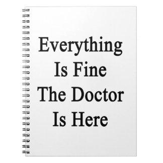 Todo es muy bien el doctor Is Here Libros De Apuntes Con Espiral