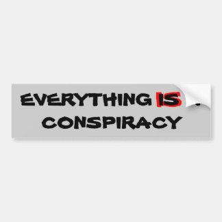 todo es una conspiración etiqueta de parachoque