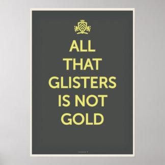 Todo ese Glisters no es oro Impresiones