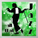 Todo ese jazz en verde posters