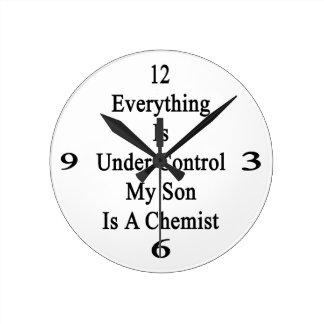 Todo está bajo control que mi hijo es químico reloj redondo mediano