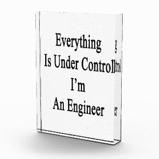 Todo está bajo control que soy ingeniero