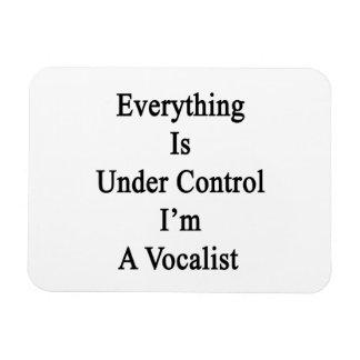 Todo está bajo control que soy vocalista iman