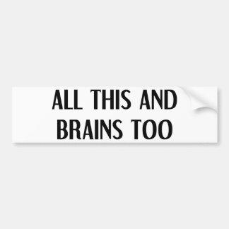 Todo este y cerebros etiqueta de parachoque