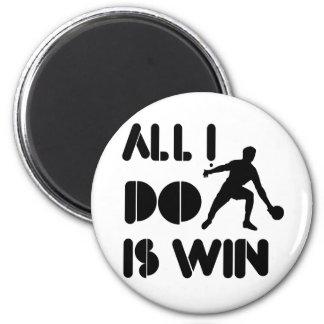 Todo lo que lo hago es triunfo en el ping-pong imán redondo 5 cm