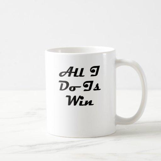¡Todo lo que lo hago es triunfo! Taza De Café