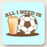 Todo lo que necesito es cerveza y fútbol (la bola  posavasos