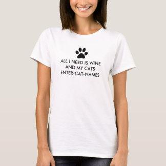 Todo lo que necesito es vino y mis gatos playera