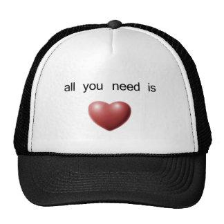 todo lo que usted necesita es amor gorras