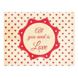 Todo lo que usted necesita es amor tarjeta postal