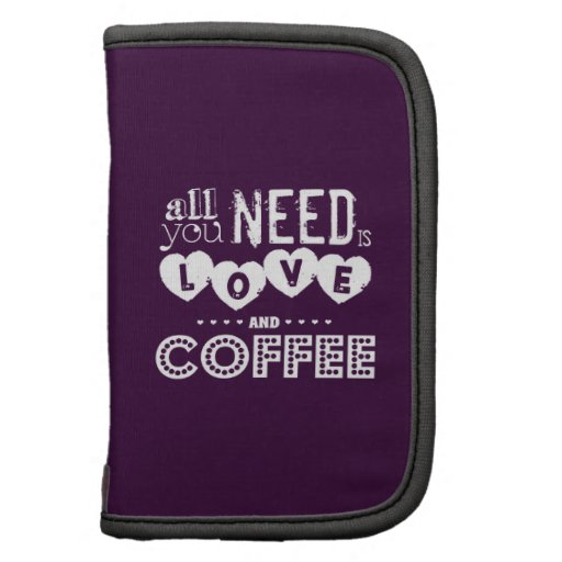 Todo lo que usted necesita es amor y café planificadores