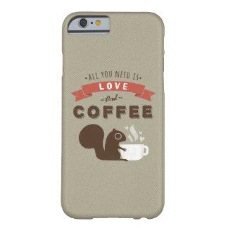Todo lo que usted necesita es amor y café - funda para iPhone 6 barely there