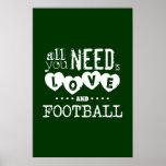 Todo lo que usted necesita es amor y fútbol poster