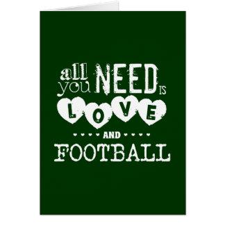 Todo lo que usted necesita es amor y fútbol tarjeta de felicitación