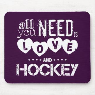 Todo lo que usted necesita es amor y hockey alfombrilla de ratones