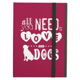 Todo lo que usted necesita es amor… Y perros