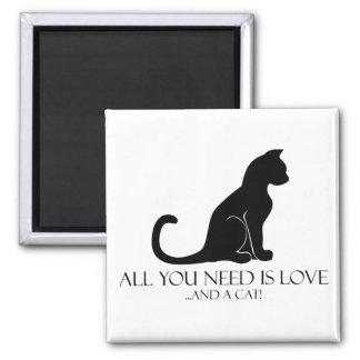 ¡Todo lo que usted necesita es amor y un gato! Imán Cuadrado