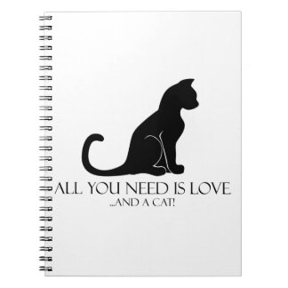 ¡Todo lo que usted necesita es amor y un gato! Libreta Espiral