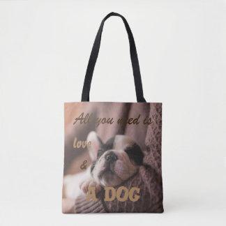 Todo lo que usted necesita es amor y un perro bolsa de tela