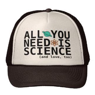 Todo lo que usted necesita es ciencia (y el amor,  gorras de camionero