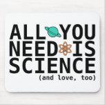 Todo lo que usted necesita es ciencia (y el amor,  tapete de ratones