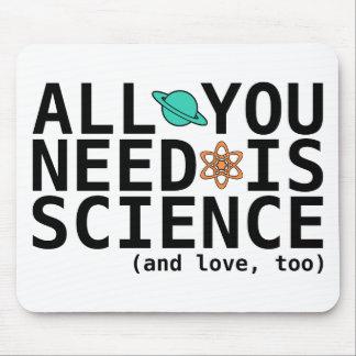 Todo lo que usted necesita es ciencia y el amor tapete de ratones