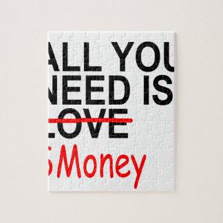 Todo lo que usted necesita es el dinero rompecabeza