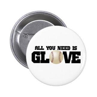 Todo lo que usted necesita es guante… pin
