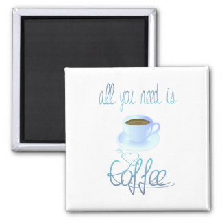 Todo lo que usted necesita es imán del café
