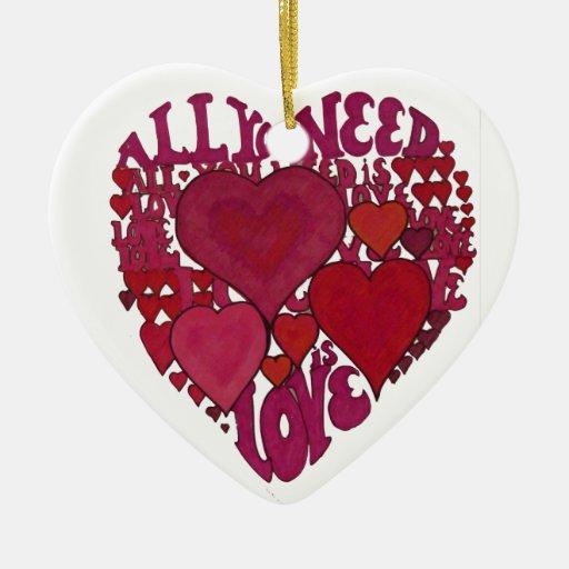 Todo lo que usted necesita es ornamento del amor adorno navideño de cerámica en forma de corazón