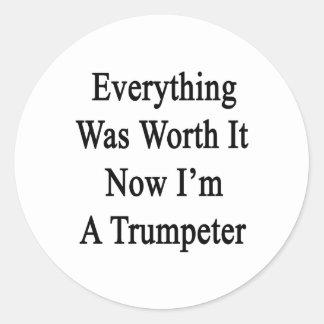 Todo lo valió ahora que soy un trompetista pegatinas redondas