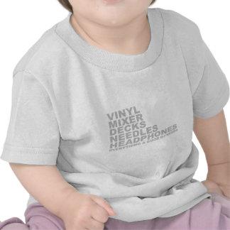 Todo necesidades buenas de DJ Camiseta