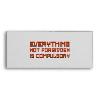 Todo no prohibida es obligatorio