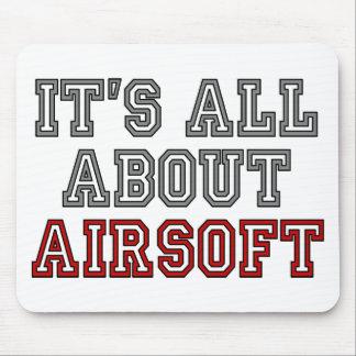Todo sobre AIRSOFT Mousepad