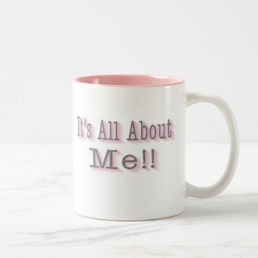 ¡Todo sobre mí!! Taza De Dos Tonos