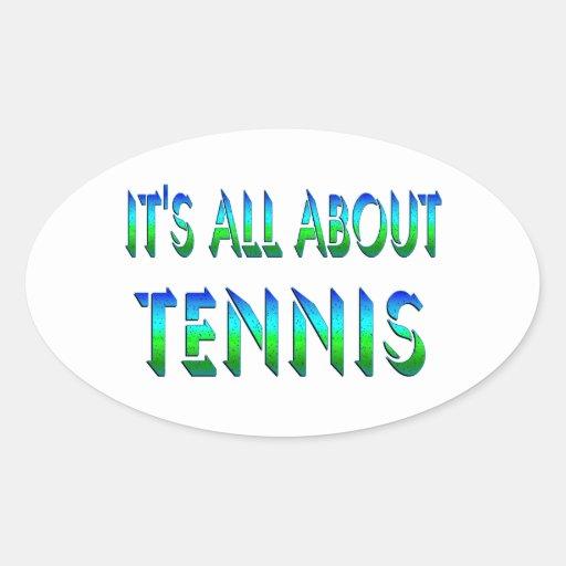 Todo sobre tenis pegatina ovalada