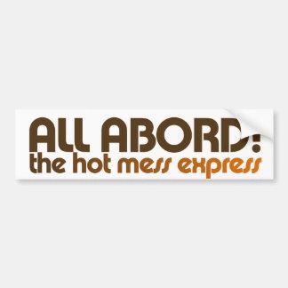 Todos a bordo del lío caliente expreso etiqueta de parachoque