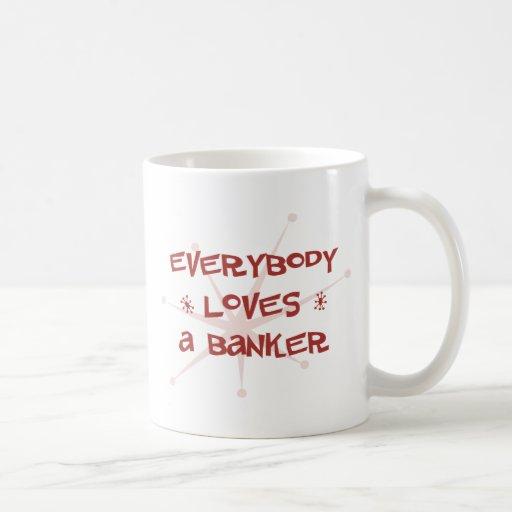 Todos ama a un banquero taza de café