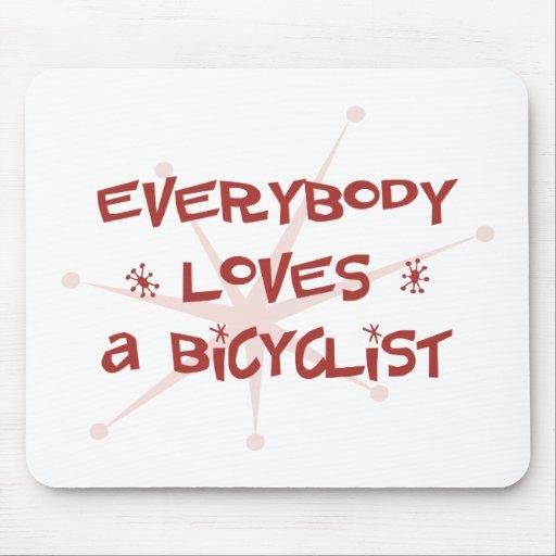 Todos ama a un Bicyclist Tapete De Ratones