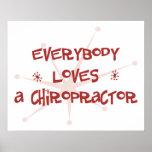 Todos ama a un Chiropractor Posters