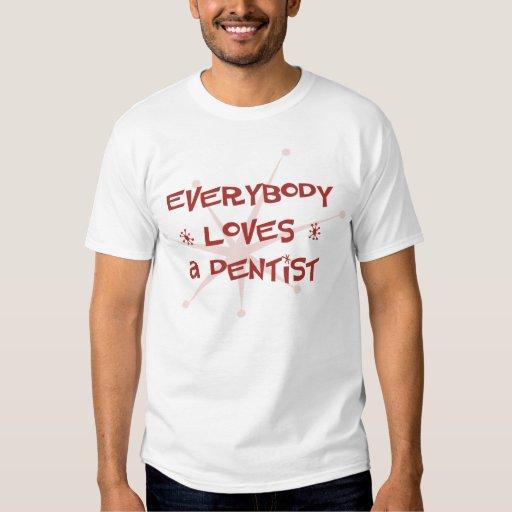 Todos ama a un dentista poleras