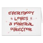 Todos ama a un director de funeraria felicitacion