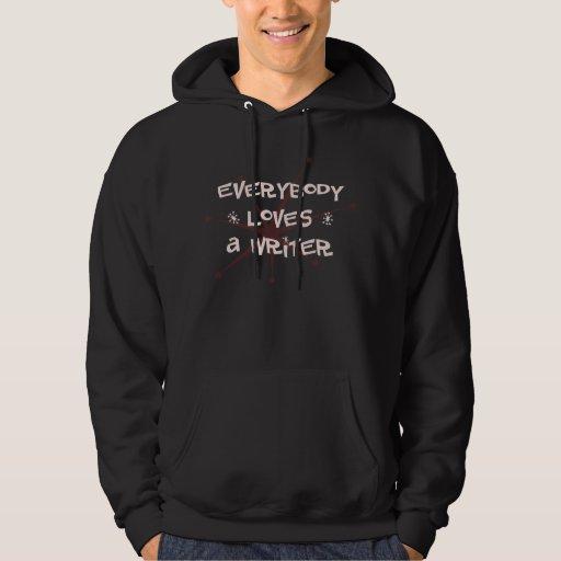 Todos ama a un escritor sudadera pullover