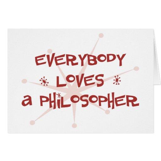 Todos ama a un filósofo tarjeta de felicitación